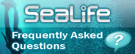 Sealife Frequently Asked Questions - FAQ