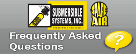 Submersible Systems Frequently Asked Questions - FAQ